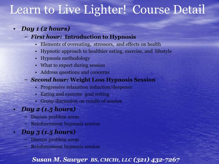 Learn to Live Lighter!  Course Detail