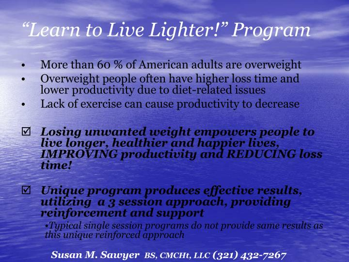 """Learn to Live Lighter!"" Program"