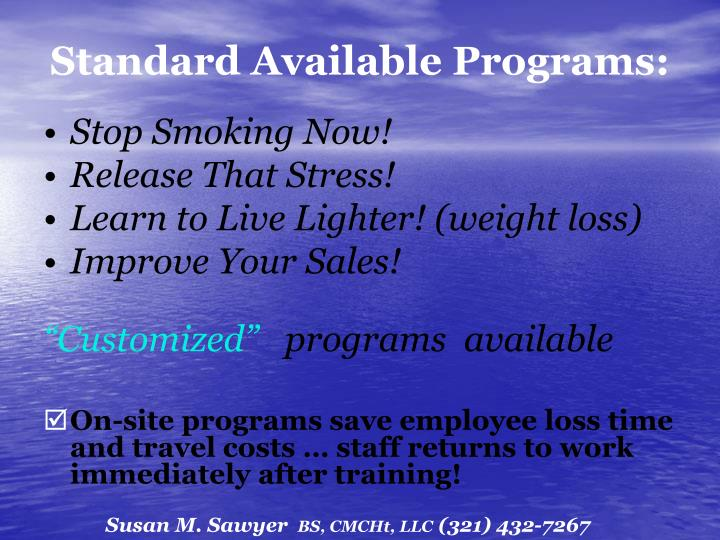 Standard Available Programs: