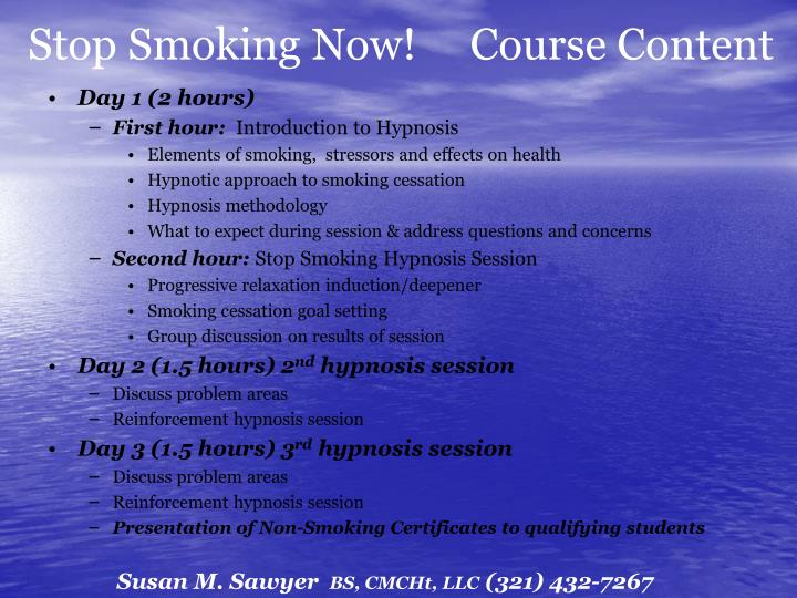 Stop Smoking Now!     Course Content