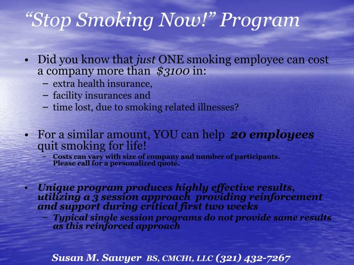 """Stop Smoking Now!"" Program"