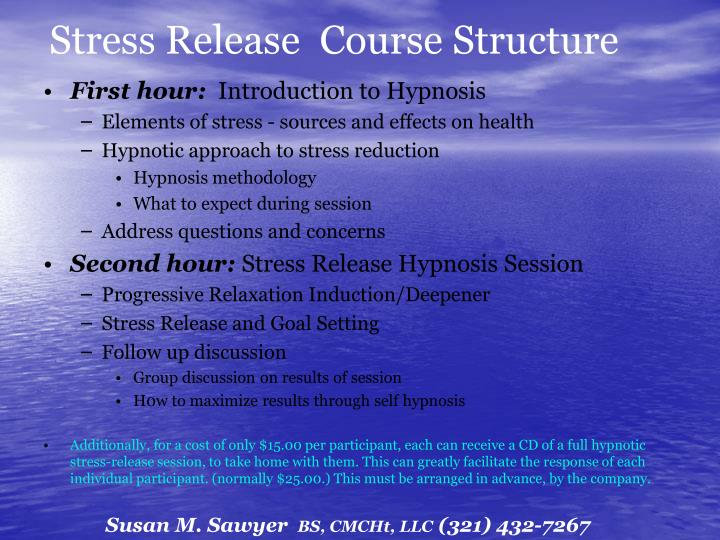 Stress Release  Course Structure