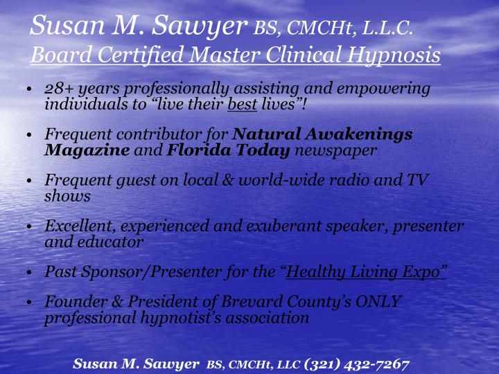 Susan m sawyer bs cmcht l l c board certified master clinical hypnosis