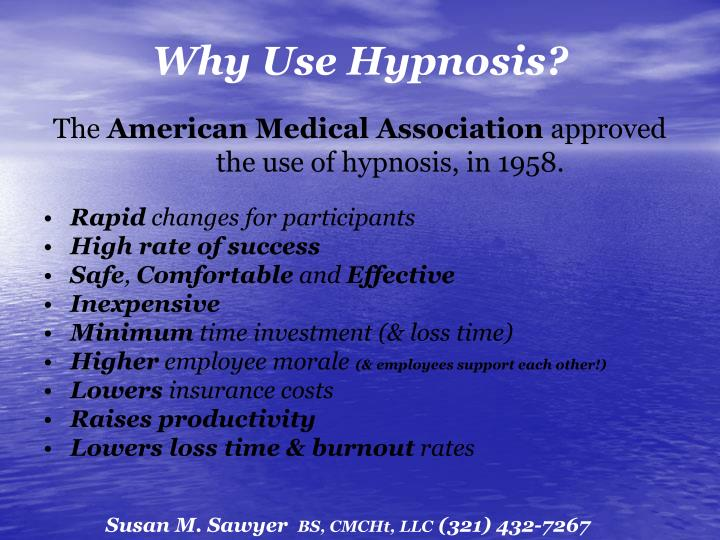 Why use hypnosis