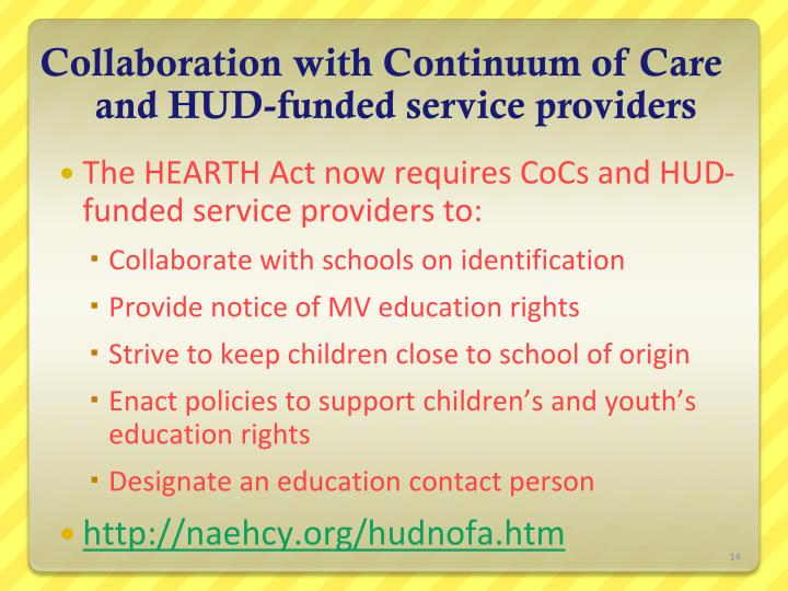 Collaboration with Continuum of Care and HUD-funded service providers