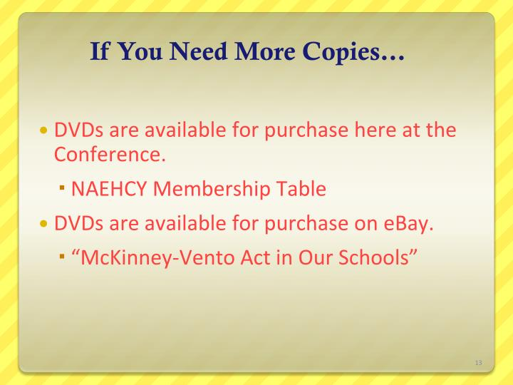 If You Need More Copies…