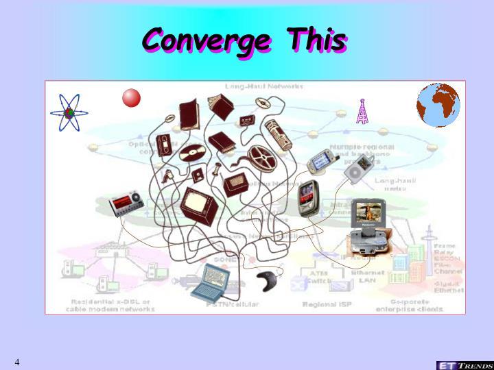 Converge This