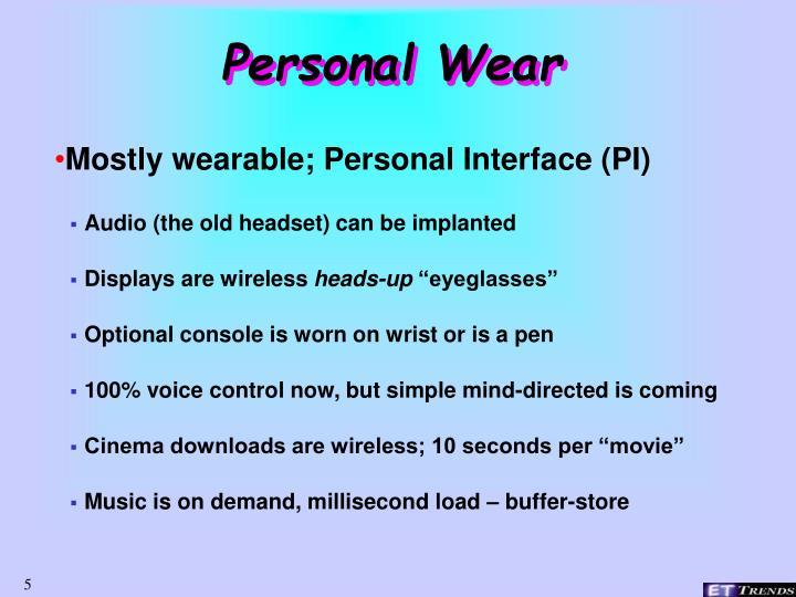 Personal Wear