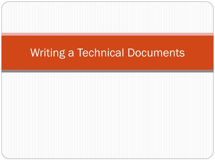 Writing a Technical Documents