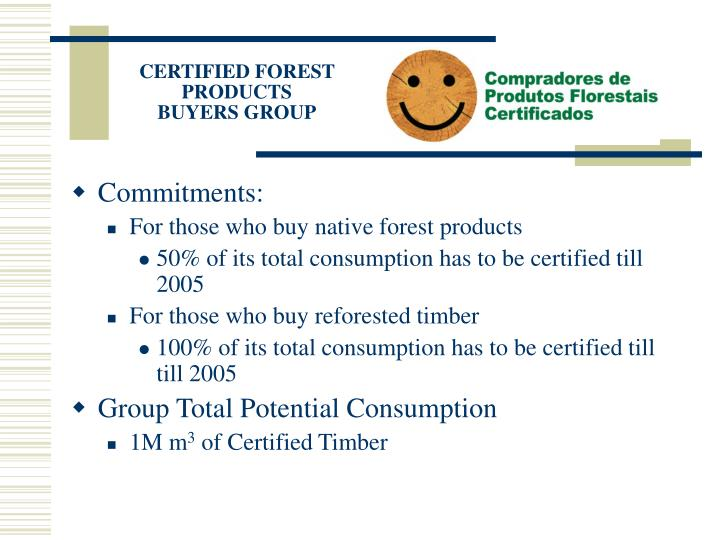 CERTIFIED FOREST PRODUCTS