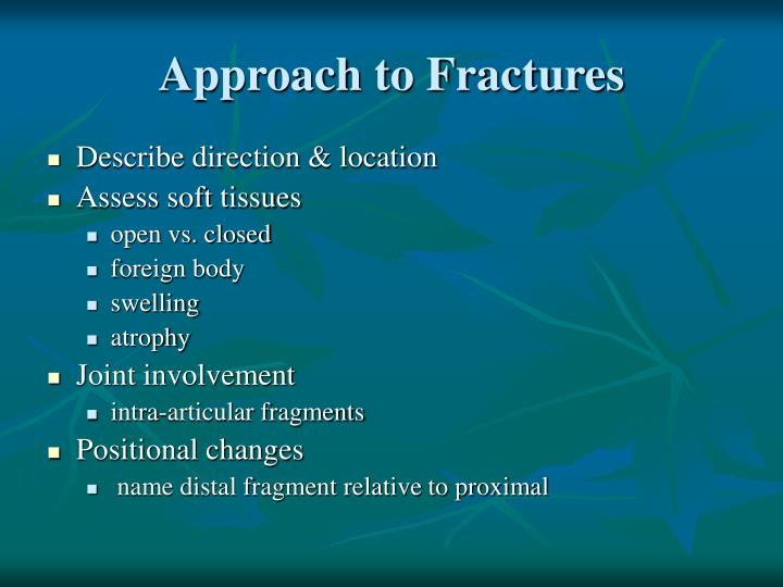 Approach to Fractures