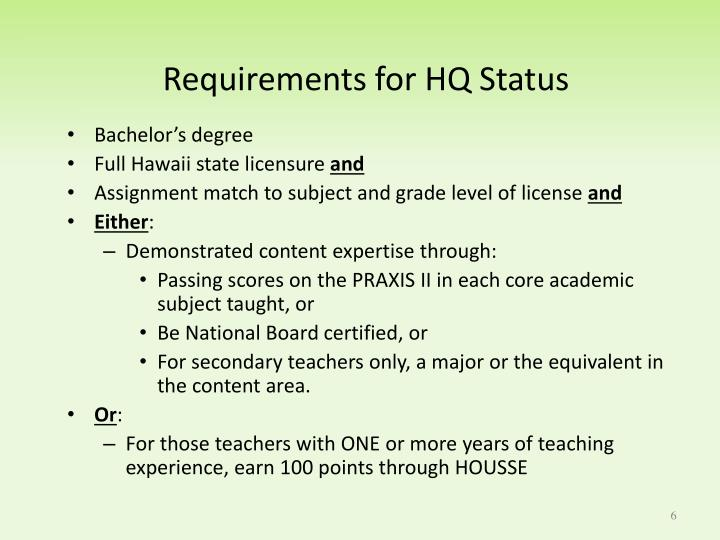 Requirements for HQ Status