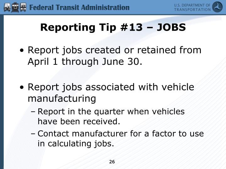 Reporting Tip #13 – JOBS