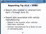 reporting tip 13 jobs