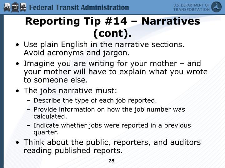 Reporting Tip #14 – Narratives (cont).