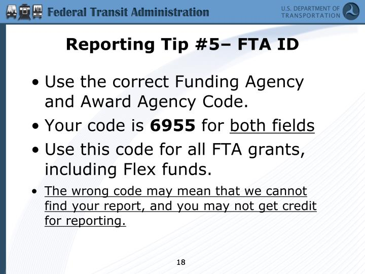 Reporting Tip #5– FTA ID