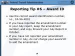 reporting tip 6 award id