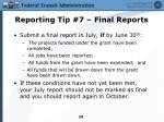 reporting tip 7 final reports