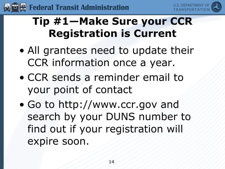 Tip #1—Make Sure your CCR Registration is Current
