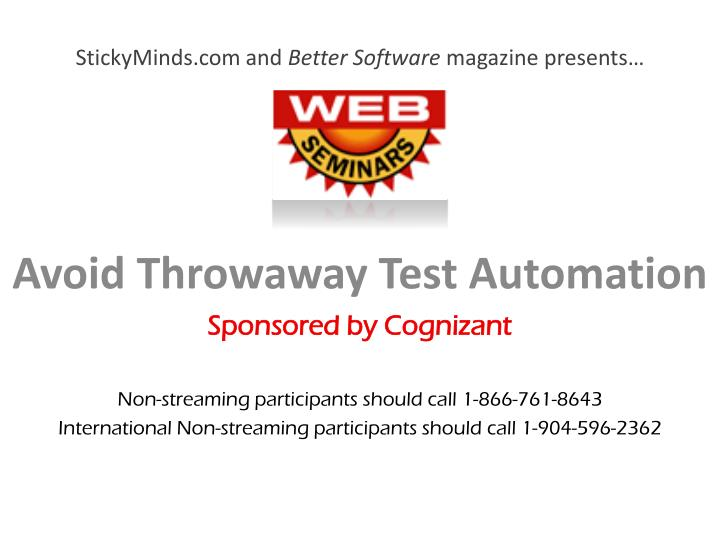 stickyminds com and better software magazine presents