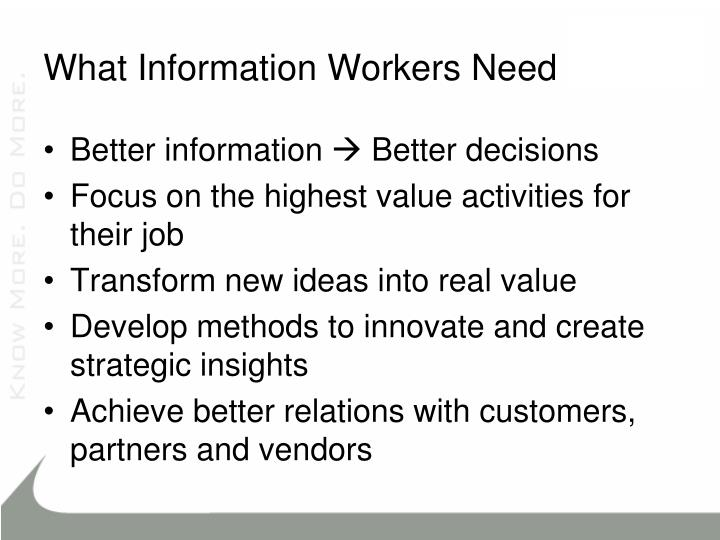 What Information Workers Need