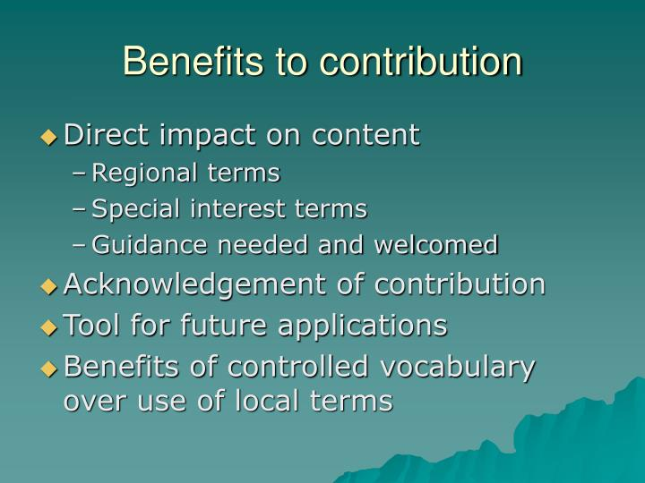 Benefits to contribution