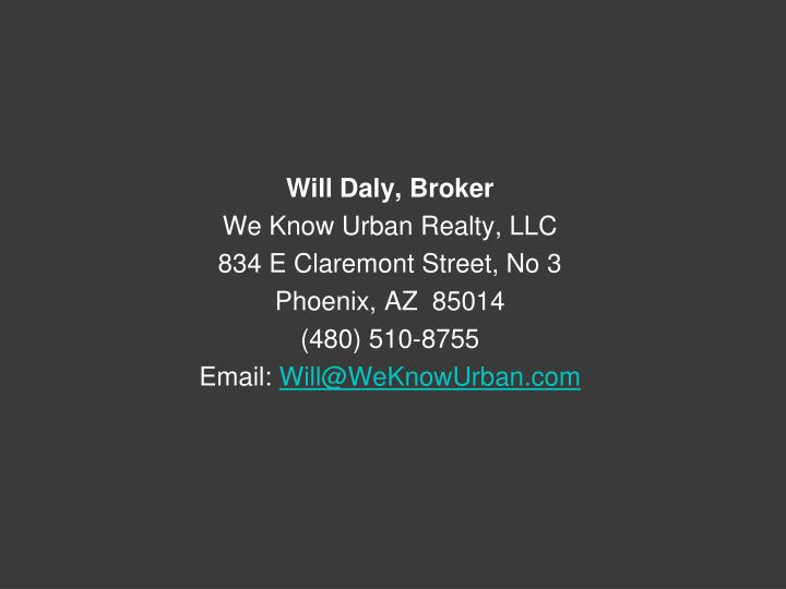 Will Daly, Broker