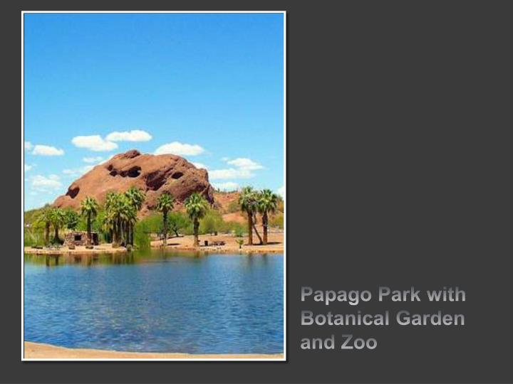 Papago Park with Botanical Garden and Zoo