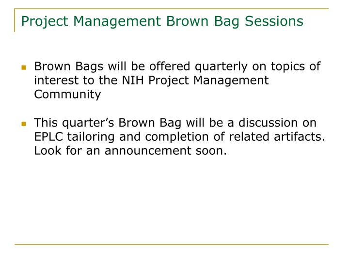 Project Management Brown Bag Sessions