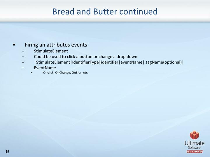 Bread and Butter continued