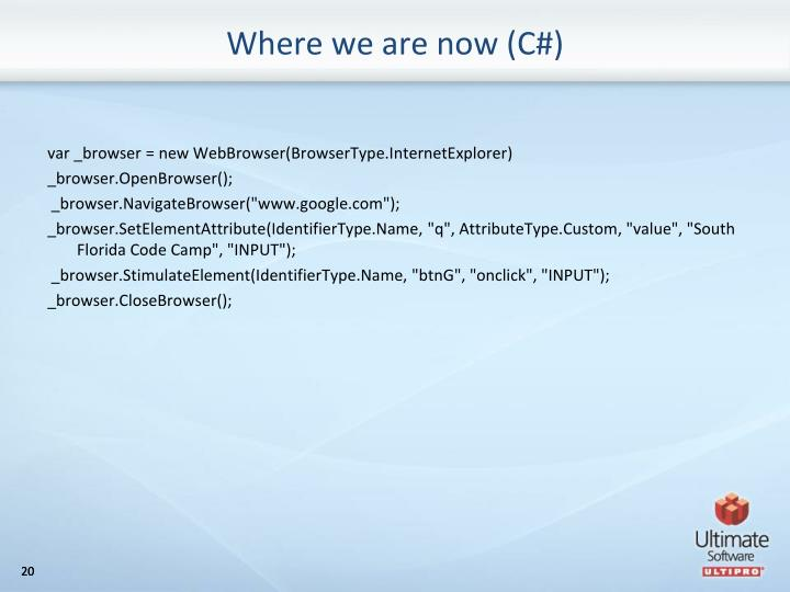 Where we are now (C#)