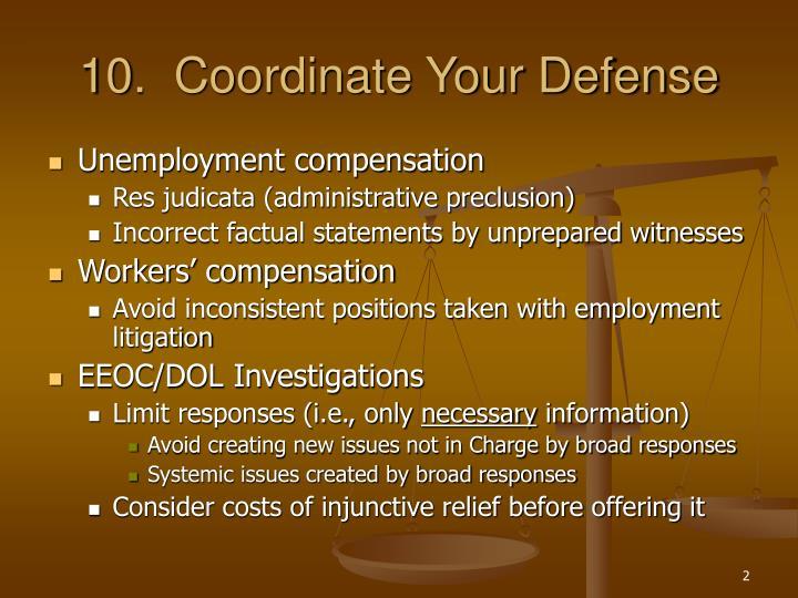 10.  Coordinate Your Defense