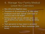 6 manage your family medical leave act calendars