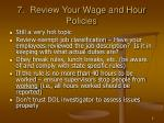7 review your wage and hour policies