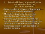 establish eeo and harassment policies and method of reporting harassment allegations