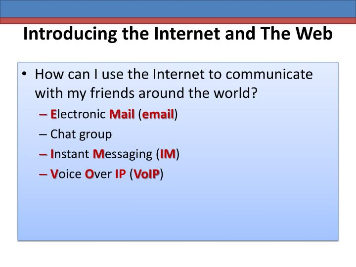 Introducing the internet and the web1