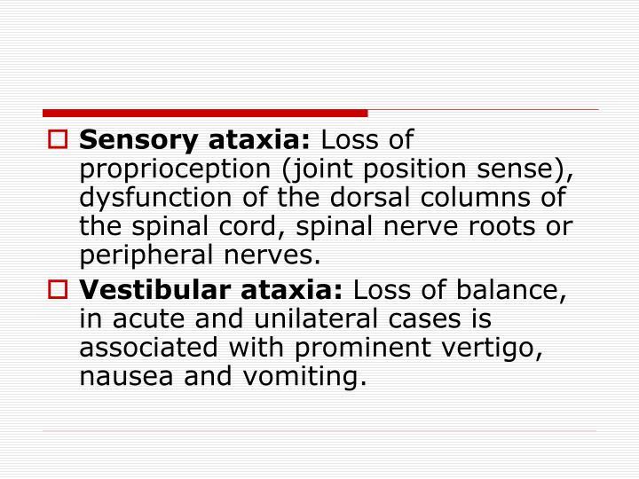 Sensory ataxia: