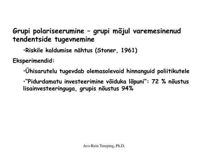 Grupi polariseerumine – grupi mõjul varemesinenud tendentside tugevnemine