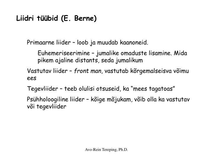 Liidri tüübid (E. Berne)