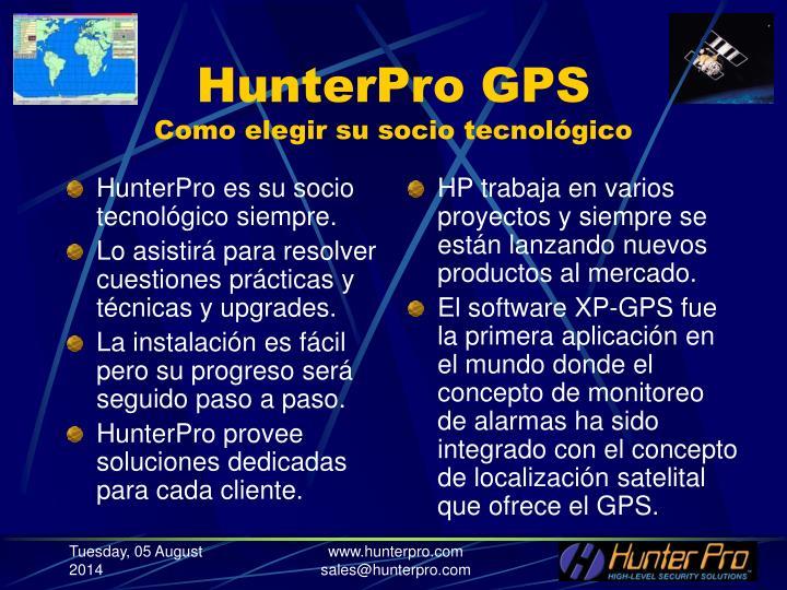 HunterPro es su socio tecnológico siempre.
