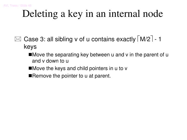 Deleting a key in an internal node
