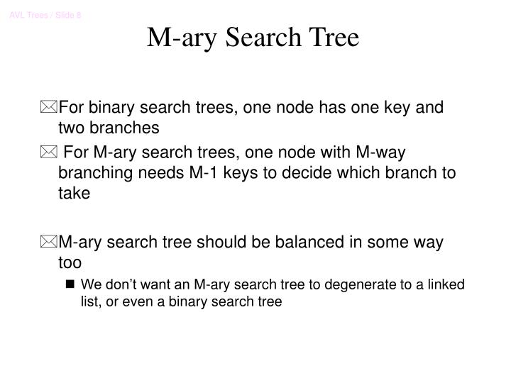 M-ary Search Tree