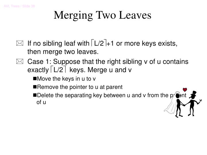 Merging Two Leaves