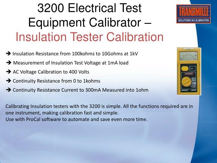 3200 Electrical Test Equipment Calibrator –