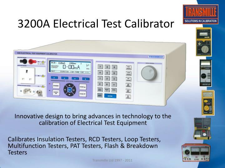 3200A Electrical Test Calibrator