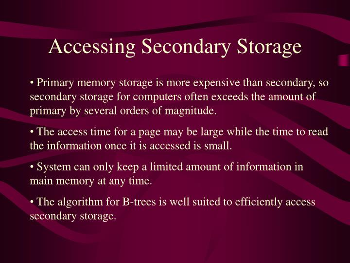 Accessing Secondary Storage