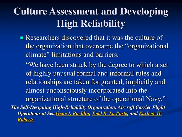 Culture Assessment and Developing High Reliability