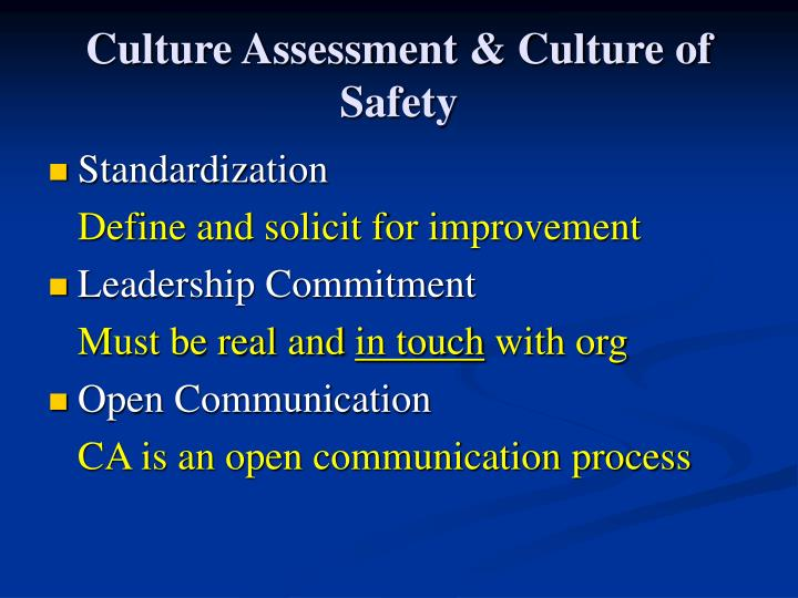 Culture Assessment & Culture of Safety