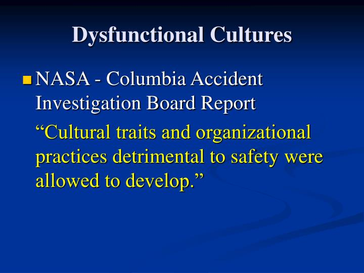 Dysfunctional Cultures
