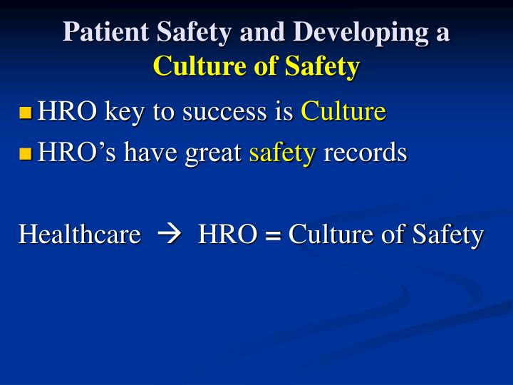 Patient Safety and Developing a